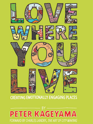 Book Cover: Love Where You Live by Peter Kageyama