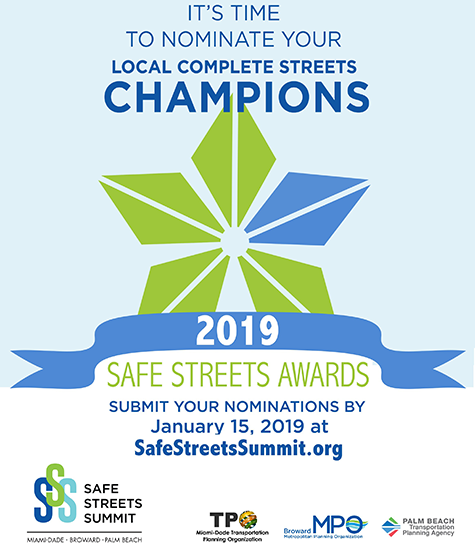 2019 Safe Streets Awards Nominations due 1-15-2019