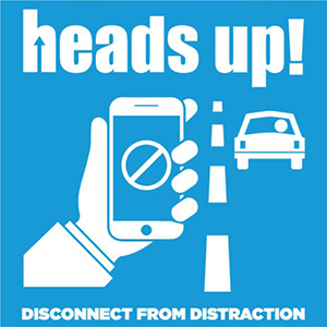 Heads up! Disconnect from Distractions safety graphic