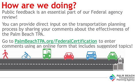 Provide public comments for a Federal Certification of the Palm Beach TPA