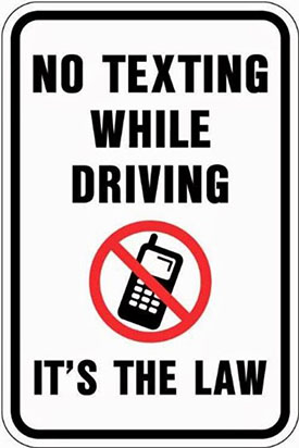 No Texting While Driving - It's the Law