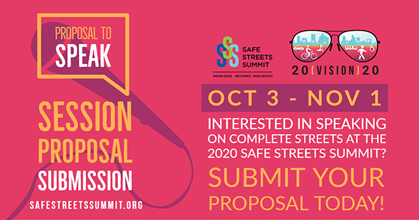 SPEAKER PROPOSALS DUE 11-1-19 Safe Streets Summit 2-7-20