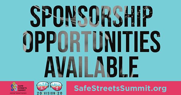 Sponsor Opportunities - Safe Streets Summit, Feb. 6-7, 2020