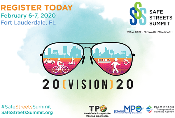 Register Today!  Safe Streets Summit, Feb. 6-7, 2020