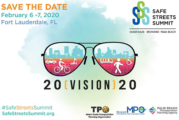 Safe Streets Summit - Feb. 6-7, 2020, Fort Lauderdale, FL