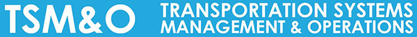TSM&O Transportation Systems Management & Operations