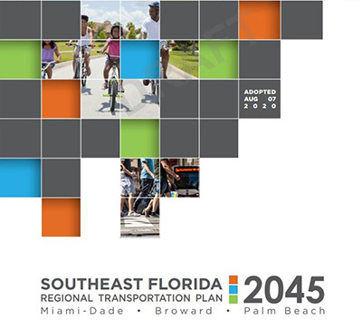 Regional Transportation Plan Adopted by the Southeast Florida Regional Transportation Council (SEFTC) on 8/7/20
