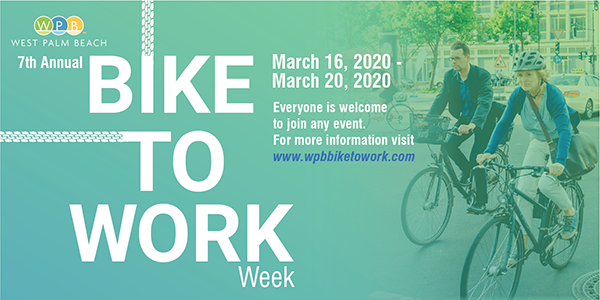 City of West Palm Beach Bike-to-Work Week, March 16-20, 2020