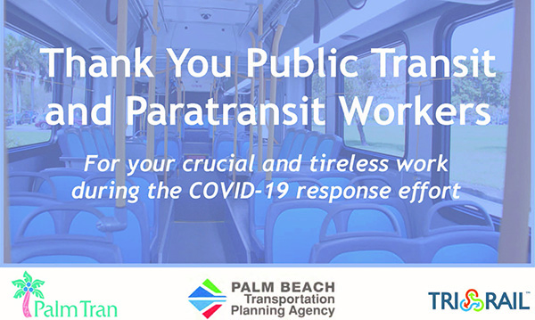 Thank You Public Transit and Paratransit Workers!