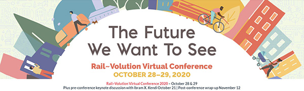 Rail-Volution Virtual Conference, Oct. 28-29, 2020